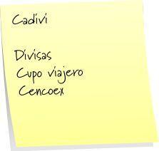 CADIVI + www.cadivi.gob.ve + cencoex + rusad + sicad + Cupo Viajero